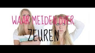 getlinkyoutube.com-Waar meiden over zeuren | GirlsWorldProblems