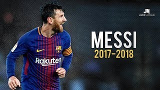 Lionel Messi - Sublime Dribbling Skills & Goals 2017/2018