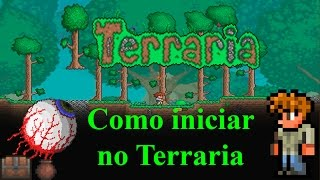 getlinkyoutube.com-Tutorial Terraria - Como iniciar no Terraria (PT-BR)
