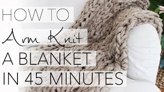 getlinkyoutube.com-How to Arm Knit a Blanket in 45 Minutes with Simply Maggie