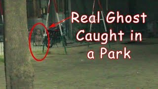 getlinkyoutube.com-Real Ghost caught in a Park