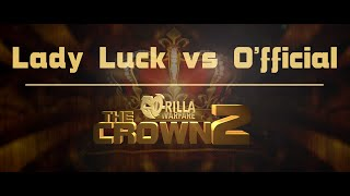 getlinkyoutube.com-GO-RILLA WARFARE: Lady Luck vs O'fficial || THE CROWN 2