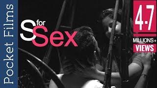 S for Sex - Social Awareness Short Film width=