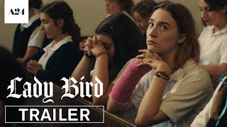 Lady Bird | Official Trailer HD | A24 width=