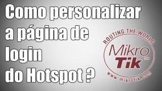 getlinkyoutube.com-Mikrotik - Como personalizar a página de login do Hotspot ?