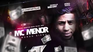 getlinkyoutube.com-MC MENOR   O MUNDO GIROU   MÚSICA NOVA 2016