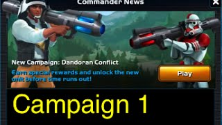 getlinkyoutube.com-Star Wars: Commander - Campaign 1: Part 1 (Mission 1-18 Dandoran Conflict) 3 Stars Walkthrough