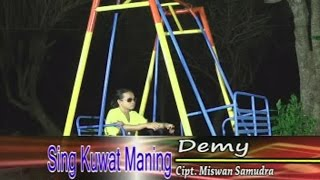getlinkyoutube.com-Demy - Sing Kuwat Maning [Official Video]