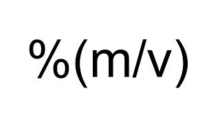 Imagen en miniatura para Porcentaje masa - volumen (%m/v)