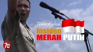 getlinkyoutube.com-Teater Kolosal Insiden Merah Putih