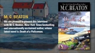 M. C. Beaton talks about the birth of Hamish Macbeth and why Agatha Raisin can't bake