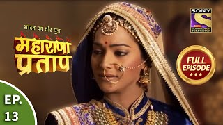 Bharat Ka Veer Putra - Maharana Pratap - Episode 13 - 17th June 2013