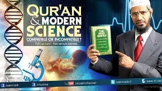 getlinkyoutube.com-QUR'AN AND MODERN SCIENCE COMPATIBLE OR INCOMPATIBLE | LECTURE + Q & A | DR ZAKIR NAIK