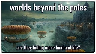 getlinkyoutube.com-More land & more life on the flat earth: worlds beyond the poles