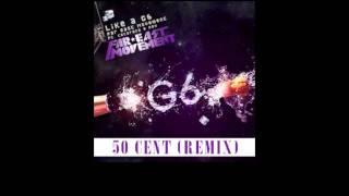 50 cent - Like a g6 (rmx)