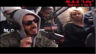 M.A.S - M.A.S Life : Saison 2 Ep.6 (Planète Rap Fababy)