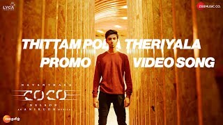 Kolamaavu Kokila (CoCo)   Thittam Poda Theriyala Promo Video Song   Nayanthara   Anirudh Ravichander
