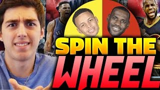 getlinkyoutube.com-SPIN THE WHEEL OF NBA PLAYERS! NBA 2K16 SQUAD BUILDER