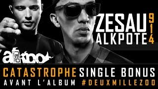 Zesau - 9.1.4 Catastrophe (ft. Alkpote)