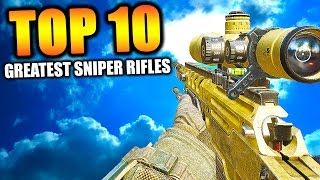 """Top 10 """"GREATEST SNIPER RIFLES"""" in COD HISTORY (Top Ten) Call of Duty"""