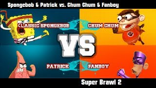 getlinkyoutube.com-Super Brawl 2 - CLASSIC SPONGEBOB & PATRICK vs CHUM CHUM & FANBOY