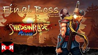 getlinkyoutube.com-Shadow Blade: Reload - Final Boss Fight - iOS / Android - 60fps Walkthrough Gameplay Part 7