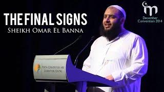 getlinkyoutube.com-The Final Signs || Sheikh Omar El Banna || Signs of the End