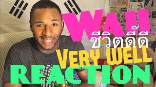 getlinkyoutube.com-ชีวิตดี๊ดี (Very Well) Waii (feat.Timethai) MV REACTION