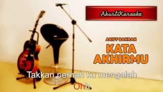 Ariff Bahran - Kata Akhirmu ( Karaoke Versi Akustik )