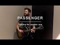 Passenger | Fighting For # 1