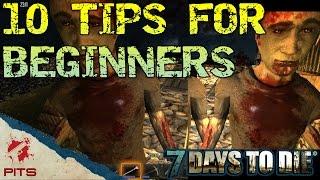 getlinkyoutube.com-10 tips for beginners | 7 Days to Die Guide