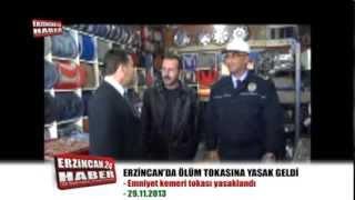 Ölüm Tokası Erzincan'da Yasaklandı