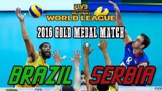 getlinkyoutube.com-Serbia vs  Brazil GOLD MEDAL MATCH   2016 World League Final   Full Match All Breaks Removed
