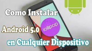 getlinkyoutube.com-Instalar Android 5.0 Lollipop en Cualquier Telefono | Cyanogenmod 12
