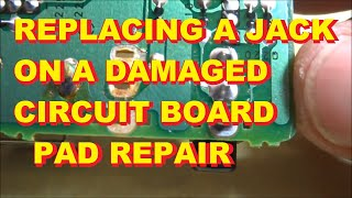 getlinkyoutube.com-Replacing a jack on a circuit board when the copper pads are missing