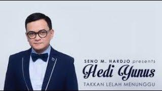 TAKKAN LELAH MENUNGGU - HEDI YUNUS  karaoke download ( tanpa vokal ) cover