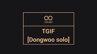 [Legendado] Dongwoo - TGIF width=