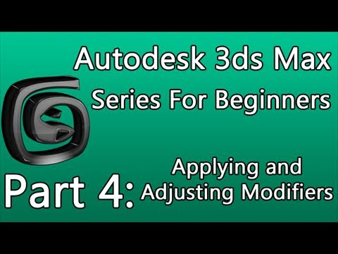 3ds Max: Applying and Adjusting Modifiers