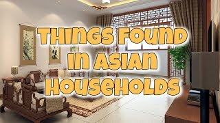 Items Found in Every Asian Household