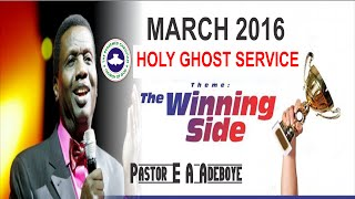 getlinkyoutube.com-Pastor E.A Adeboye Sermon @ MARCH 2016- RCCG HOLY GHOST SERVICE_ DAY 2