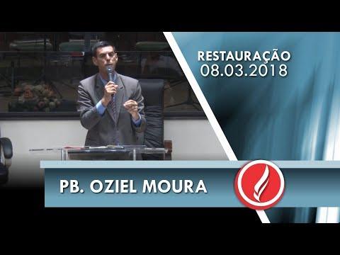 Noite da Restauração - Pb. Oziel Moura - 08 03 2018