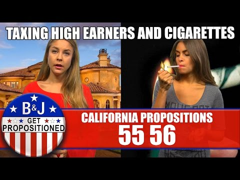 Props 55/56: Taxing High-Earners & Cigarettes