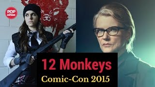 SDCC 2015: Barbara Sukowa e Emily Hampshire de 12 Monkeys