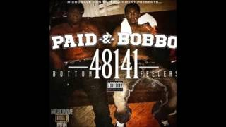 "15. BOBBO & PAID - ""COMING FOR ME"""