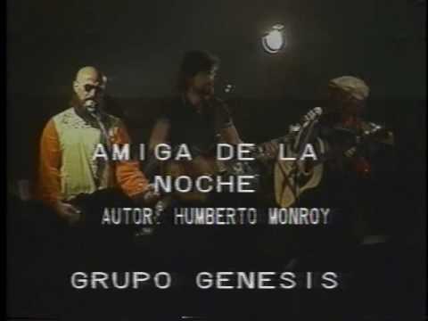 Amiga De La Noche de Genesis De Colombia Letra y Video