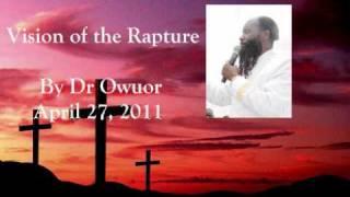 getlinkyoutube.com-Vision of Imminent Rapture - April 27, 2011 - Dr Owuor