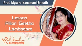 getlinkyoutube.com-Learn Carnatic Music - Lesson Pillari Geetha Lambodara