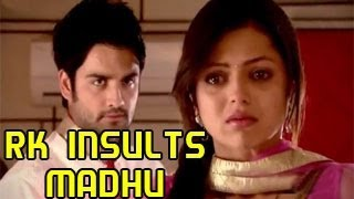 Madhubala GETS INSULTED BY RK in Madhubala Ek Ishq Ek Junoon 28th November 2012