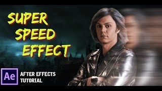 getlinkyoutube.com-[TUTORIAL] Super speed Quicksilver after effects tutorial