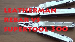 getlinkyoutube.com-Leatherman Rebar vs Supertool 300